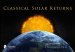Classical Solar Returns – J. Lee Lehman, Scgiffer Books 2012