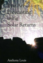 The Art of Forcasting using Solar Returns – Anthony Louis, The Wessex Astrologer 2008 r.